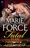 Front cover for the book Fatal Flaw (The Fatal Series) by Marie Force