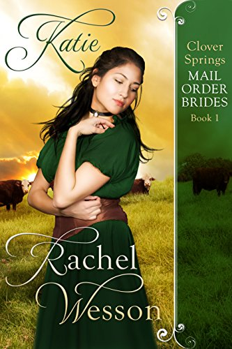 Katie: Clover Springs  Book 1 by [Wesson, Rachel]
