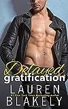 Delayed Gratification: (Always Satisfied Book 2.5)