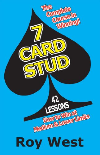 7 Card Stud: 42 Lessons