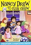 Babysitting Bandit (Nancy Drew and the Clue Crew)