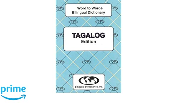 Tagalog edition Word To Word Bilingual Dictionary (English and ...