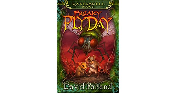 Freaky Fly Day (Ravenspell Book 3) (English Edition) eBook ...