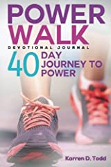 Power Walk: 40 Day Journey to Power Paperback