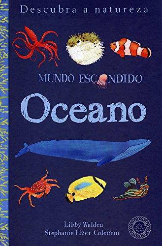 Oceano. Mundo Escondido