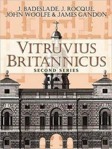 Vitruvius Britannicus: Second Series (Dover Architecture)