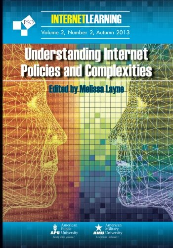 Understanding Internet Policies and Complexities: Vol. 2, No. 2 of Internet Learning