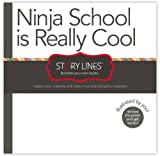 img - for Story Lines: Ninja School is Really Cool (Illustrate Your Own Book) book / textbook / text book