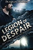 Legion of Despair: Book Three in The Borrowed World Series (Volume 3)