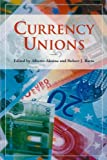 Currency Unions (Hoover Institution Press Publication)