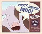 img - for Knock, Knock, Moo!: A Knock-Knock Joke in Rhythm and Rhyme (Jokes and Jingles) book / textbook / text book