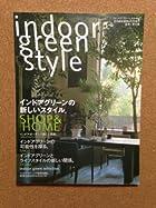 indoor green style(インドアグリーンスタイル) (月刊商店建築4月号増刊)