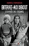 ENTERREZ-MOI DEBOUT NED: L'odyssée des Tziganes