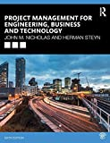 Project Management for Engineering, Business and