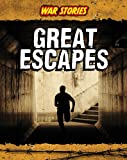 Great Escapes, Charlotte Guillain, 1432948431
