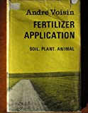 img - for Fertilizer Application - Soil, Plant, Animal book / textbook / text book