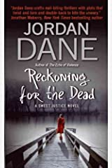 Reckoning for the Dead: A Sweet Justice Novel