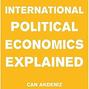 International Political Economics Explained Audiobook