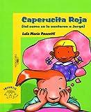 Caperucita Roja (tal Como se le Contaron a Jorge), Luis Marma Pescetti, 9681905180