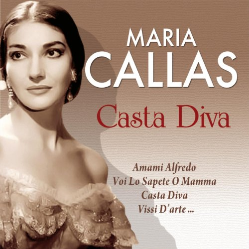 Casta diva 50 best maria callas the greatest classical music ever by maria callas on amazon - Callas casta diva ...
