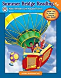 Summer Bridge Reading, Grades 4-5, Rainbow Bridge Publishing Staff, 1600224474