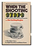 When the Shooting Stops...the Cutting Begins, Ralph Rosenblum and Robert Karen, 0670759910