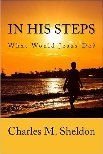 Descargar El Autor Torrent In His Steps: What Would Jesus Do? Libro PDF