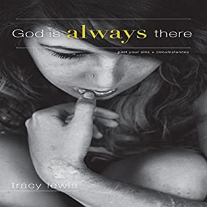 God Is Always There Audiobook