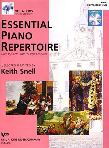Essential Piano Repertoire - GP450 - Essential Piano Repertoire of the 17th, 18th, & 19th Centuries Preparatory Level