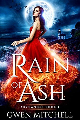 Rain of Ash: A Zyne Witch Urban Fantasy (Skydancer Book 1) by [Mitchell, Gwen]
