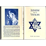 Judaism and the Vatican: An Attempt at Spiritual Subversion