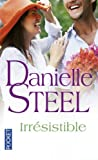 Irresistible, Danielle Steel, 2266211552