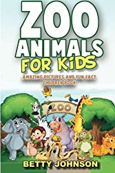 Zoo Animals for Kids: Amazing Pictures and Fun Fact Children Book (Discover Animals) (Volume 3)
