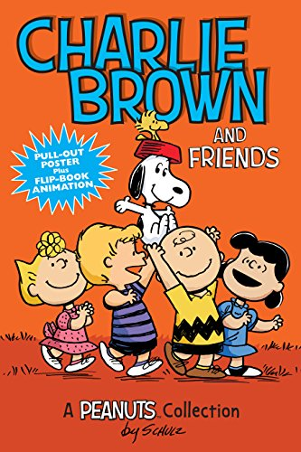 Charlie Brown and Friends  (PEANUTS AMP! Series Book 2): A Peanuts Collection (Volume 2) (Peanuts Kids) (Charlie Brown Best Friend)