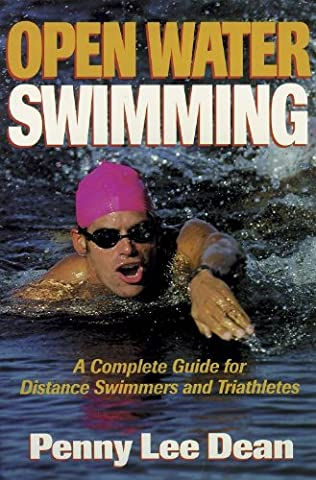 Open Water Swimming: A Complete Guide for Distance Swimmers and Triathletes (Diamond Supply Co 1998)