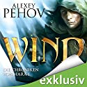 Wind (Die Chroniken von Hara 1) Audiobook by Alexey Pehov Narrated by Oliver Siebeck