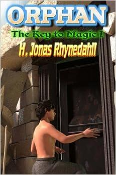 Orphan: Key to Magic I