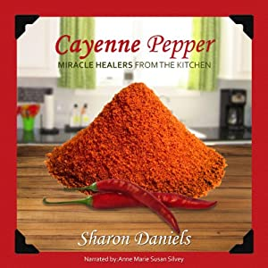Cayenne Pepper Cures Audiobook