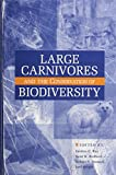 img - for Large Carnivores and the Conservation of Biodiversity book / textbook / text book