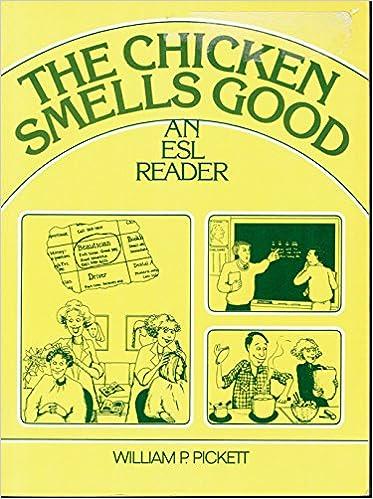 The chicken smells good a beginning esl reader william p pickett the chicken smells good a beginning esl reader william p pickett 9780131302600 amazon books fandeluxe Gallery