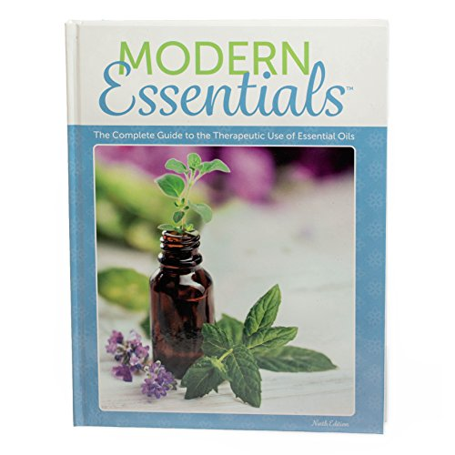 Modern Essentials: The Complete Guide to the Therapeutic Use of Essential Oils 9th Edition