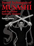 Sword Techniques of Musashi and the Other Samurai