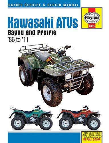 Kawasaki ATVs Bayou and Prairie '86 to '11 (Haynes Service & Repair Manual)