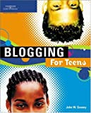 img - for Blogging for Teens book / textbook / text book