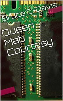 Queen Mab Courtesy by [Bruce C. Davis]