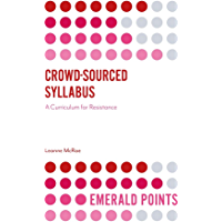 Crowd-Sourced Syllabus: A Curriculum for Resistance (Emerald Points)