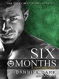 Six Months (Seven)