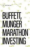 Buffet, Munger Marathon Investing: Passion Investing