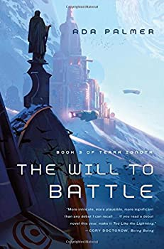 The Will to Battle by Ada Palmer fantasy book reviews