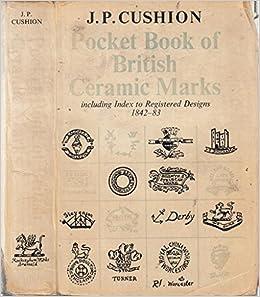 Pocket Book of British Ceramic Marks: Including Index to Registered